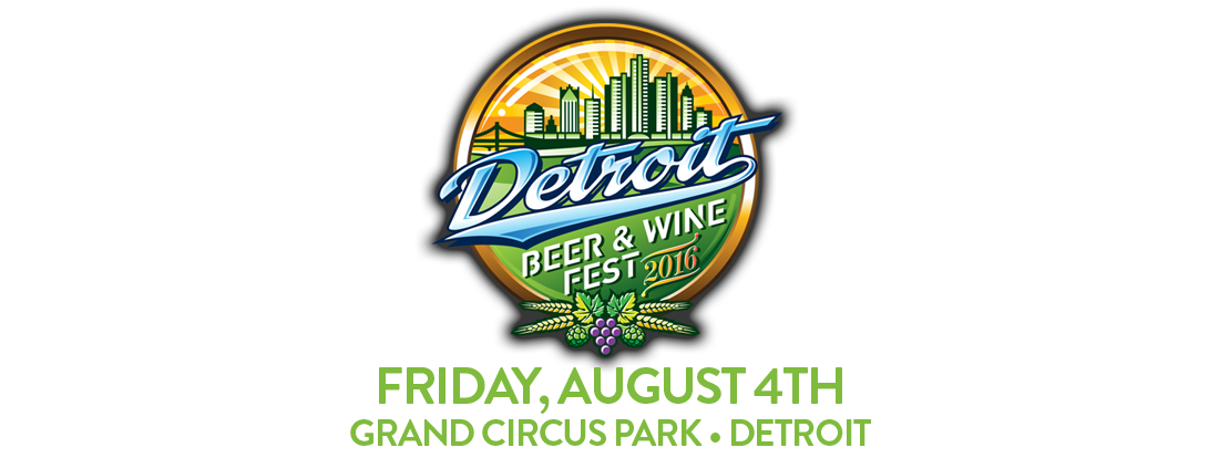 Detroit Beer & Wine Fest :: Saturday, August 12th